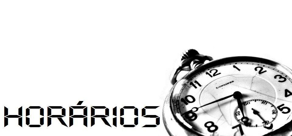 HORÁRIOS DE VERÃO (18 de Julho – 16 de Setembro)