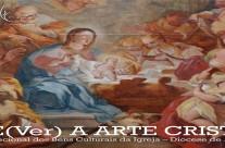 (Re)Ver a Arte Cristã