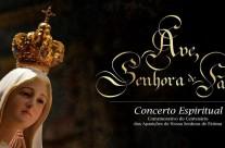 Concerto Espiritual: Avé, Senhora de Fátima