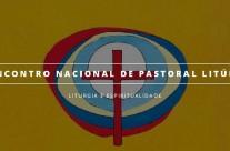Encontro Nacional de Pastoral Litúrgica
